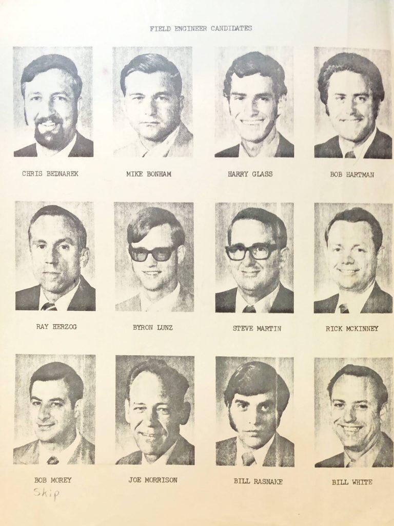 1971 Field Engineer Candidates Chris Bednarek Mike Bonham Harry Glass Bob Hartman Ray Herzog Byron Lunz Steve Martin Rick McKinney Skip Morey Joe Morrison Bill Rasnake Bill White